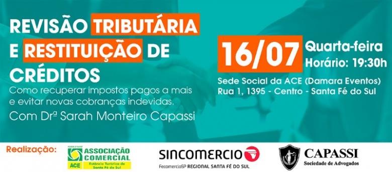 Palestra: Revisão Tributária e Restituição de Créditos com Dra. Sarah Monteiro Capassi (16/07)